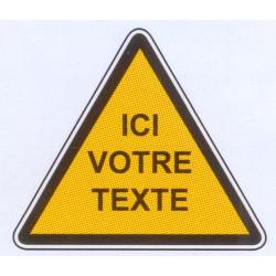 """Panneau danger """"votre texte"""""""