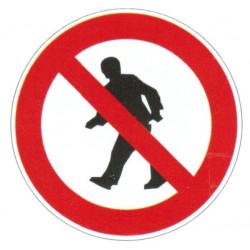 Panneau interdiction aux piétons