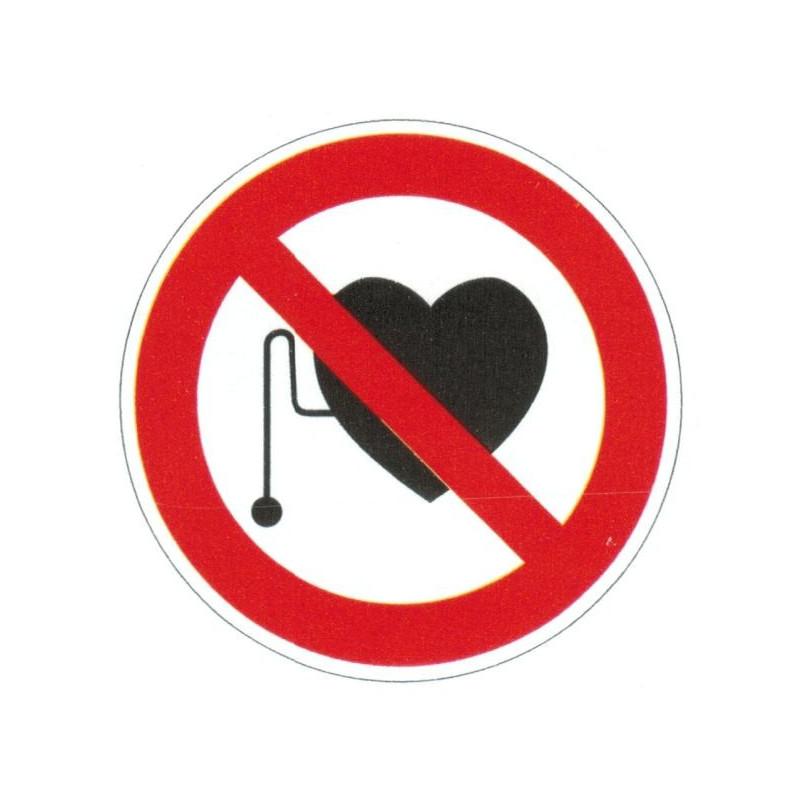 Panneau interdiction aux personnes équipé d'un stimulateur cardiaque