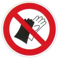 Panneau interdiction de porter des gants