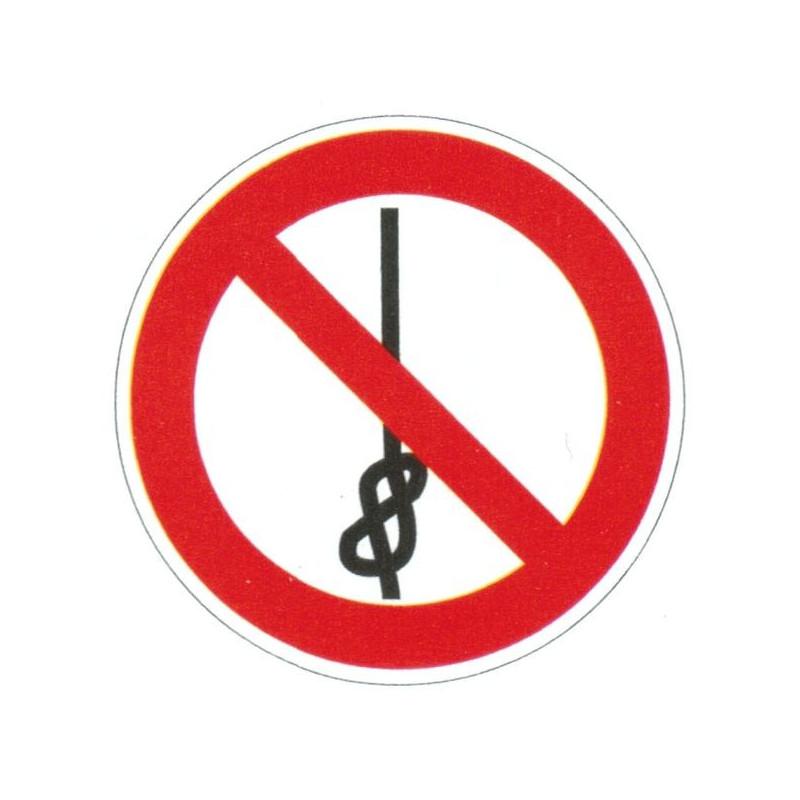 Panneau interdiction de faire des neuds