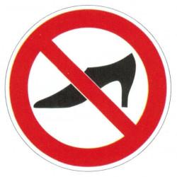 Panneau interdiction aux chaussures à talons