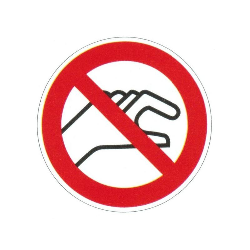 Panneau interdiction de prendre dans la machine