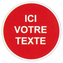 """Panneau interdiction """"votre texte"""""""