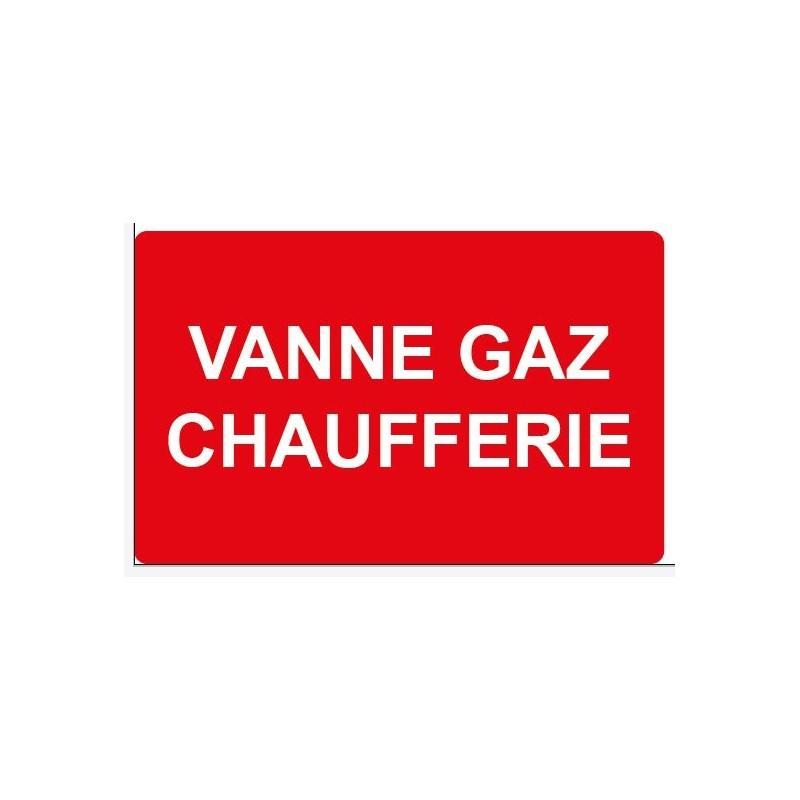 Panneau ou autocollant danger vanne gaz chaufferie