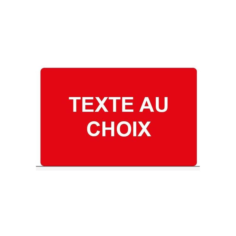 """Panneau ou autocollant danger """"texte au choix"""""""